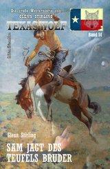 Sam jagt des Teufels Bruder Texas Wolf  Band 51 (eBook, ePUB)