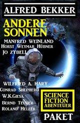 Andere Sonnen: Science Fiction Abenteuer Paket (eBook, ePUB)