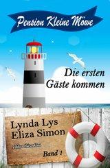 Pension Kleine Möwe Band 1: Die ersten Gäste kommen (eBook, ePUB)