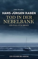 Tod in der Nebelbank: Ein Fall für Brock: Ein Hamburg-Krimi (eBook, ePUB)