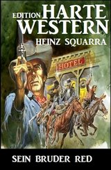 Sein Bruder Red: Harte Western Edition (eBook, ePUB)