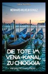 Die Tote im Vena-Kanal zu Chioggia : Kriminalfälle aus Venedig (eBook, ePUB)