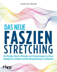 Das neue Faszien-Stretching (eBook, PDF)