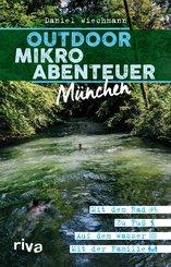 Outdoor-Mikroabenteuer München (eBook, ePUB)