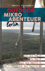 Outdoor-Mikroabenteuer Berlin (eBook, PDF)