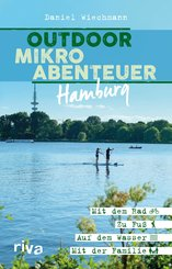 Outdoor-Mikroabenteuer Hamburg (eBook, PDF)