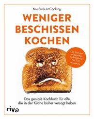 Weniger beschissen kochen (eBook, PDF)