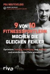 9 von 10 Fitnesssportlern machen die gleichen Fehler (eBook, PDF)