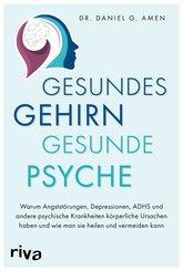 Gesundes Gehirn - gesunde Psyche (eBook, PDF)