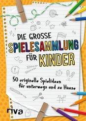 Die große Spielesammlung für Kinder (eBook, PDF)
