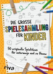 Die große Spielesammlung für Kinder (eBook, ePUB)