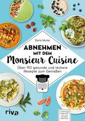 Abnehmen mit dem Monsieur Cuisine (eBook, ePUB)