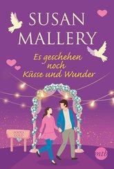Es geschehen noch Küsse und Wunder (eBook, ePUB)