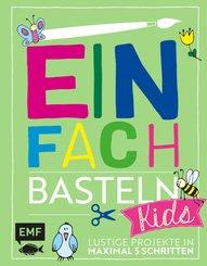 Einfach Basteln Kids (eBook, ePUB)