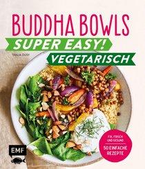 Buddha Bowls - Super easy! - Vegetarisch (eBook, ePUB)