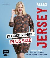 Alles Jersey - Kleider und Shirts Plus Size - Mix and Match: Schnittteile kombinieren (eBook, ePUB)