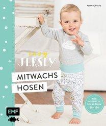 Easy Jersey - Mitwachshosen für Babys und Kids nähen (eBook, ePUB)