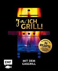 Ja, ich grill! - Mit dem Gasgrill (eBook, ePUB)