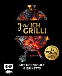 Ja, ich grill! - Mit Holzkohle und Briketts (eBook, ePUB)