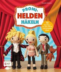 Promi-Helden häkeln (eBook, ePUB)