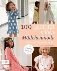 100 Kleider nähen - Mädchenmode (eBook, ePUB)
