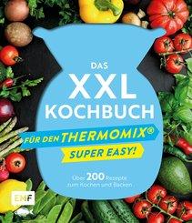 Das XXL-Kochbuch für den Thermomix - Supereasy (eBook, ePUB)