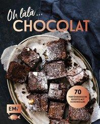 Oh làlà, Chocolat! - 70 verführerische Rezepte mit Schokolade (eBook, ePUB)