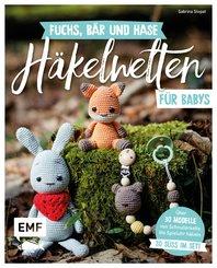 Fuchs, Bär und Hase - süße Häkelwelten für Babys (eBook, ePUB)