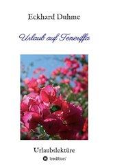 Urlaub auf Teneriffa (eBook, ePUB)