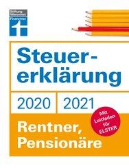 Steuererklärung 2020/2021 - Rentner, Pensionäre (eBook, ePUB)