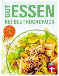 Gut essen bei Bluthochdruck (eBook, ePUB)