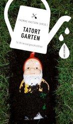 Tatort Garten (eBook, ePUB)