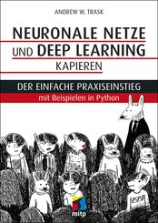 Neuronale Netze und Deep Learning kapieren (eBook, ePUB)