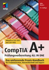 CompTIA A+ Prüfungsvorbereitung ALL IN ONE (eBook, PDF)