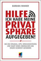 Hilfe, ich habe meine Privatsphäre aufgegeben! (eBook, ePUB)