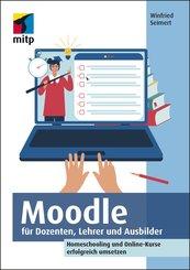 Moodle für Dozenten, Lehrer und Ausbilder (eBook, ePUB)