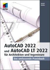 AutoCAD 2022 und AutoCAD LT 2022 für Architekten und Ingenieure (eBook, PDF)
