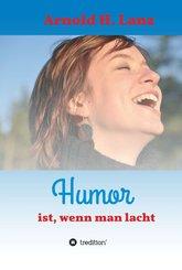 Humor ist, wenn man lacht (eBook, ePUB)
