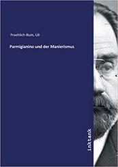 Parmigianino und der Manierismus