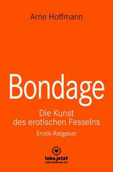 Bondage | Erotischer Ratgeber (eBook, PDF)