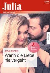 Wenn die Liebe nie vergeht (eBook, ePUB)