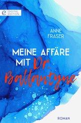 Meine Affäre mit Dr. Ballantyne (eBook, ePUB)