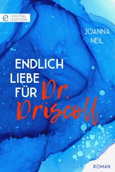 Endlich Liebe für Dr. Driscoll (eBook, ePUB)