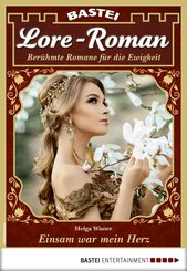 Lore-Roman 83 - Liebesroman (eBook, ePUB)