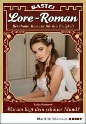 Lore-Roman 84 - Liebesroman (eBook, ePUB)