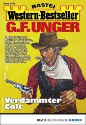 G. F. Unger Western-Bestseller 2471 - Western (eBook, ePUB)