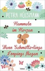 Hummeln im Herzen / Wenn Schmetterlinge Loopings fliegen (eBook, ePUB)