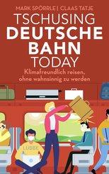Tschusing Deutsche Bahn today (eBook, ePUB)