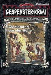 Gespenster-Krimi 53 - Horror-Serie (eBook, ePUB)