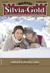 Silvia-Gold 124 - Liebesroman (eBook, ePUB)